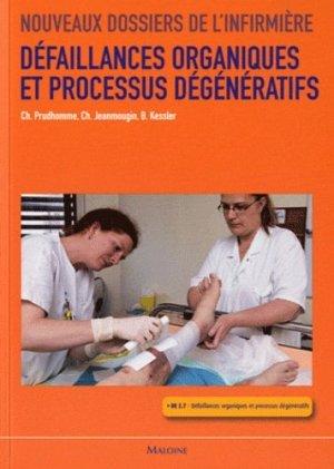 Défaillances organiques et processus dégénératifs - maloine - 9782224032975 -