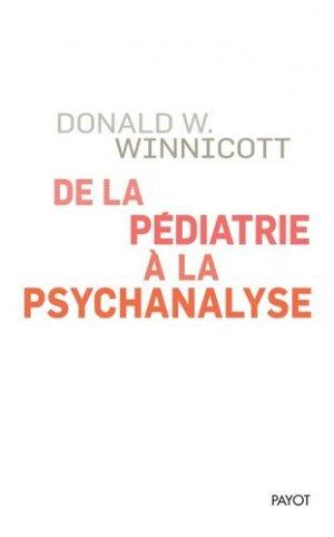 De la pédiatrie à la psychanalyse - payot - 9782228920759 -