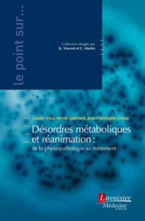 Désordres métaboliques et réanimation : de la physiopathologie au traitement - lavoisier msp - 9782257207326 -