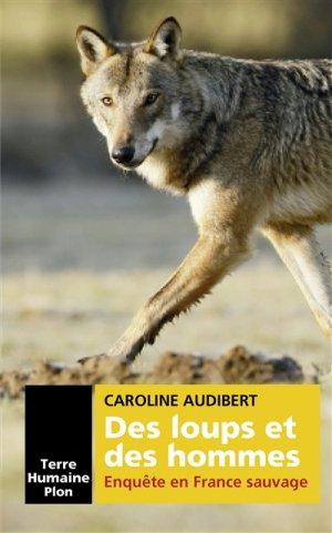 Des loups et des hommes - Plon - 9782259268196 -