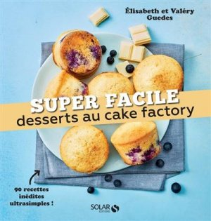 Desserts au cake factory - solar - 9782263173639 -
