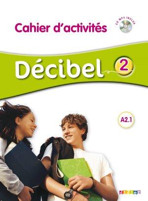 Décibel 2 : Cahier d'Activités - didier - 9782278083473 -