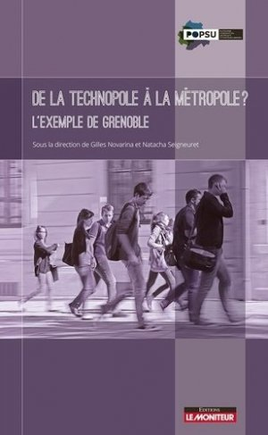 De la technopole à la métropole ? L'exemple de Grenoble - le moniteur - 9782281118940 -