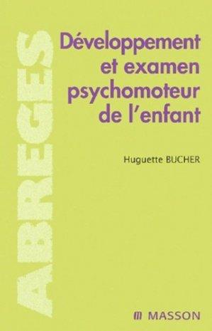 Développement et examen psychomoteur de l'enfant - elsevier / masson - 9782294013898 -