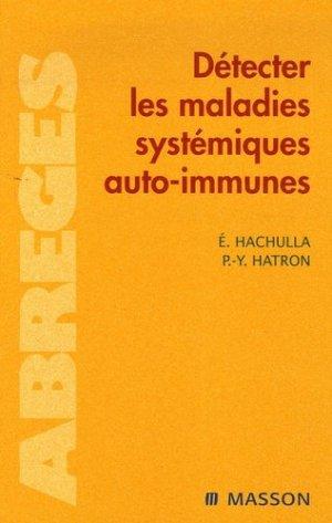 Détecter les maladies systémiques auto-immunes - elsevier / masson - 9782294062391 -