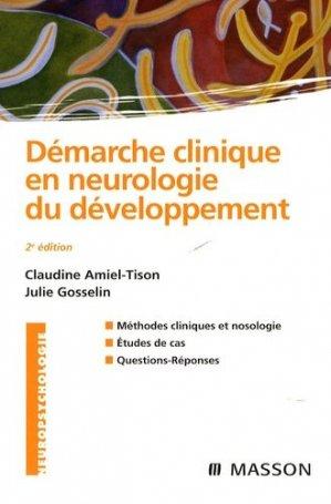 Démarche clinique en neurologie du développement - elsevier / masson - 9782294702709 -