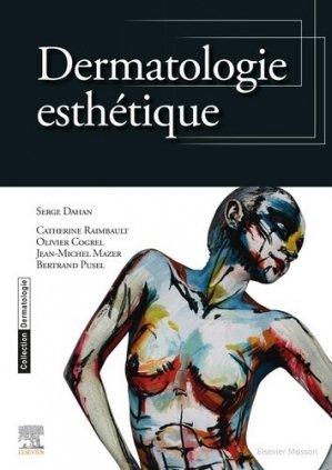 Dermatologie esthétique - elsevier / masson - 9782294745898 -