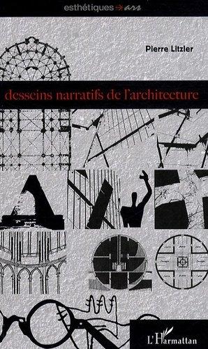 Desseins narratifs de l'architecture - l'harmattan - 9782296098244 -