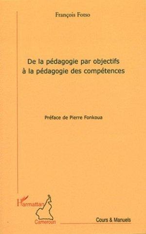 De la pédagogie par objectifs à la pédagogie des compétences - l'harmattan - 9782296543089 -