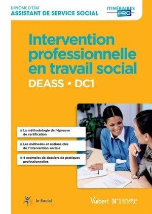 DEASS DC 1 Intervention professionnelle en travail social - vuibert - 9782311203387 -