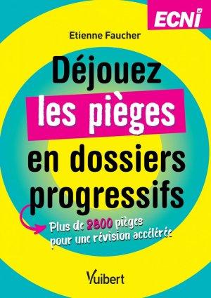 Déjouez les pièges en dossiers progressifs - vuibert - 9782311661927 -