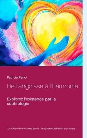 De l'angoisse à l'harmonie - Books on Demand Editions - 9782322019182 -