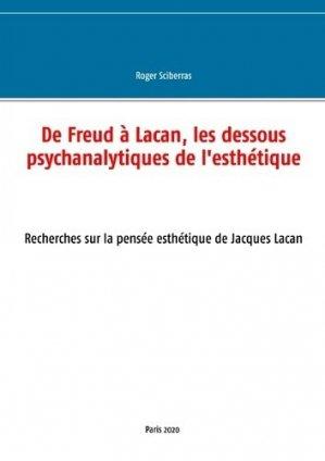 De Freud à Lacan, les dessous psychanalytiques de l'esthétique - Books on Demand Editions - 9782322162413 -