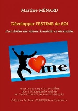 Développer l'estime de soi c'est révèler ses valeurs & enrichir sa vie sociale - Books on Demand Editions - 9782322234240 -