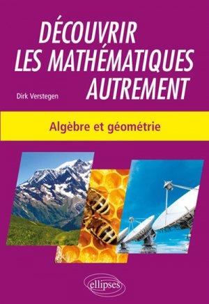 Découvrir les mathématiques autrement - ellipses - 9782340029583 -