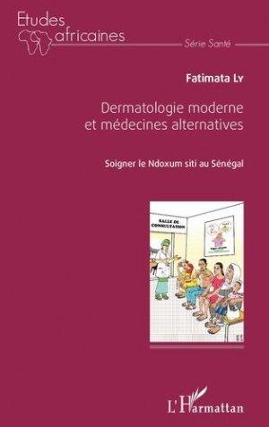 Dermatologie moderne et médecine alternatives - l'harmattan - 9782343094243 -