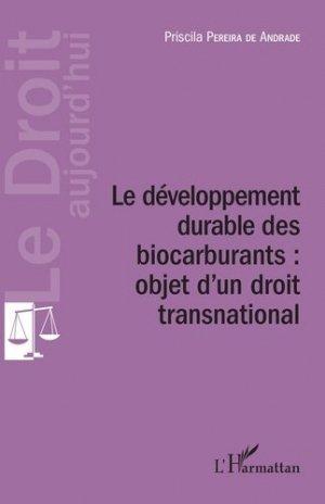 Développement durable des biocarburants : objet d'un droit transnational - l'harmattan - 9782343108117 -