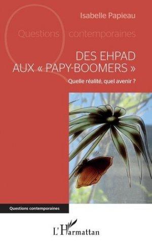 Des EHPAD aux papy-boomers - l'harmattan - 9782343185804 -