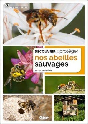 Découvrir et protéger nos abeilles sauvages-glenat-9782344021521