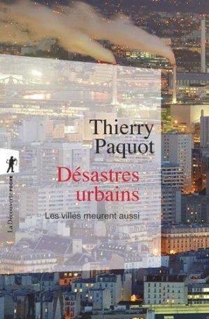 Désastres urbains - la découverte - 9782348041716 -