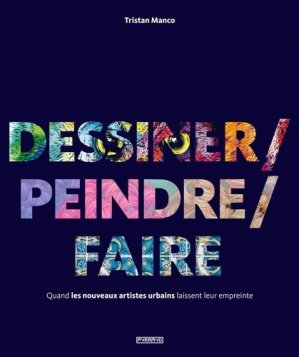 Dessiner/peindre/faire - Editions Pyramyd - 9782350173641 -