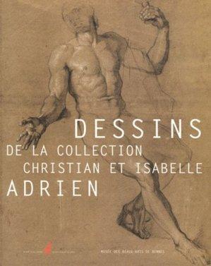 Dessins de la collection Christian et Isabelle Adrien - Nicolas Chaudun - 9782350391281 -