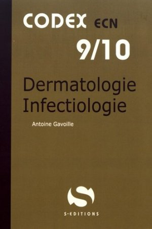 Dermatologie Infectiologie - s editions - 9782356401816 -