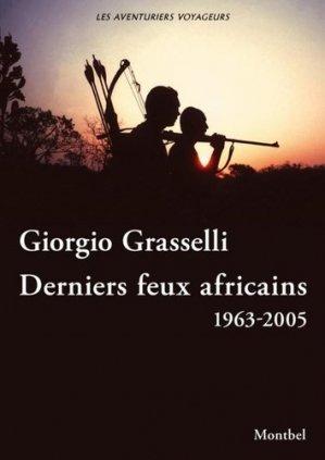 Derniers feux africains - montbel - 9782356531162 -