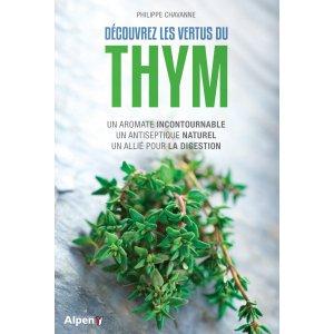 Découvrez les bienfaits du thym - alpen - 9782359344875 -