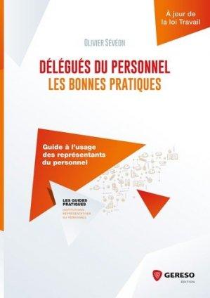 Délégués du personnel : les bonnes pratiques. Guide à l'usage des représentants du personnel - gereso - 9782359534283 -