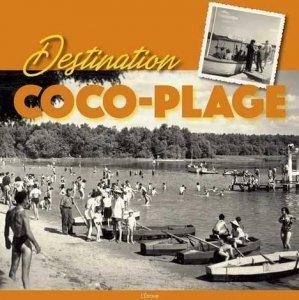 Destination Coco-Plage - Editions de l'Etrave - 9782359920758 -