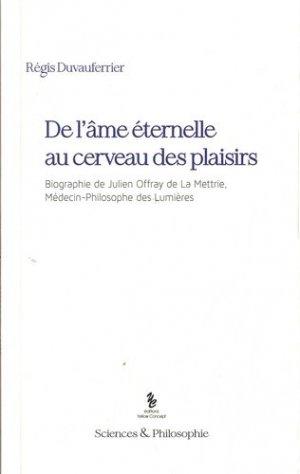 De l'âme éternelle au cerveau des plaisirs - Editions Yellow Concept - 9782360633098 -