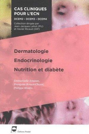 Dermatologie - Endocrinologie - Nutrition et diabète - pradel - 9782361100216 -