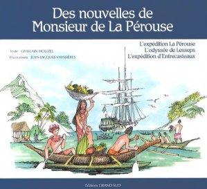 Des nouvelles de Monsieur de La Pérouse - grand sud  - 9782363780072 -