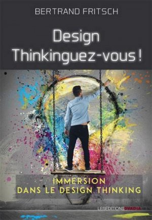 Design thinkinguez-vous - ovadia - 9782363924063 -