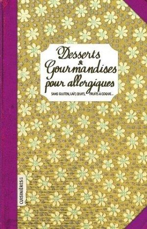 Desserts & Gourmandises pour allergiques - les cuisinières sobbollire - 9782368420812 -