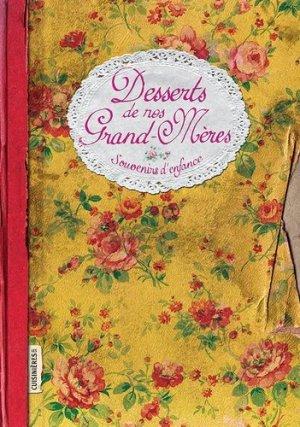 Desserts de grand-mères - les cuisinières sobbollire - 9782368420898 -