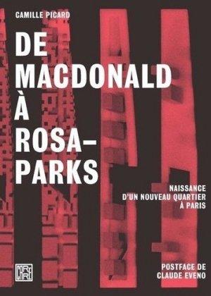De Macdonald à Rosa-Parks. Naissance d'un nouveau quartier à Paris - la découverte - 9782373680416 -
