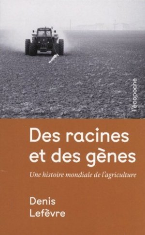 Des racines et des gènes - Rue de l'échiquier - 9782374251080 -