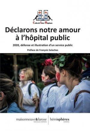 Déclarons notre amour à l'hôpital public - hemispheres - 9782377010707 -
