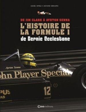 De Jim Clark à Ayrton Senna - La F1 de Bernie Ecclestone - casa  - 9782380581089 -