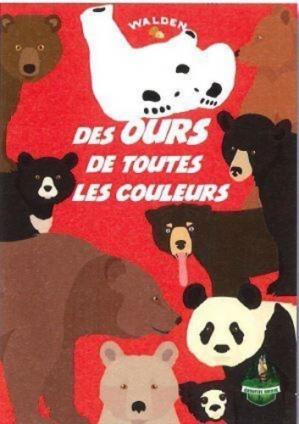 Des ours de toutes les couleurs - walden editions - 9782390420781 -