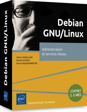 Debian GNU/Linux. Administration et services réseau - eni - 9782409018008 -