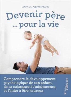 Devenir père ... pour la vie - eyrolles - 9782416000331 -