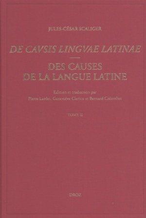Des causes de la langue latine De Causis Linguae Latinae - Lyon, 1540 - droz - 9782600058506