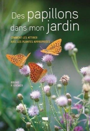 Des papillons dans mon jardin - delachaux et niestlé - 9782603026908 -