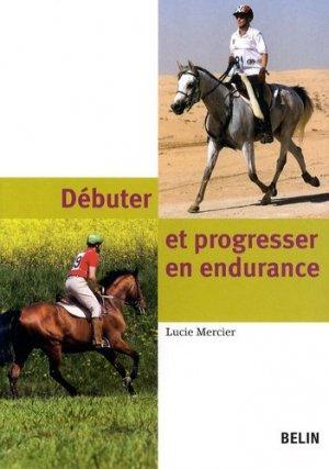 Débuter et progresser en endurance - belin - 9782701145938 -