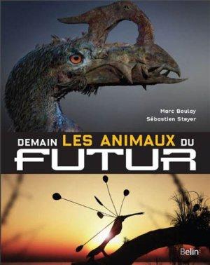 Demain les animaux du futur - belin - 9782701158860 -