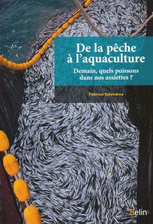 De la pêche à l'aquaculture - belin - 9782701164397 -