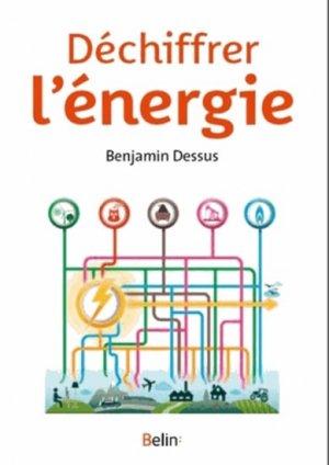 Déchiffrer l'énergie - belin - 9782701164403 -
